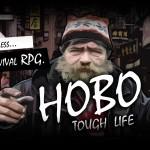 Hobo: Though Life – bezdomovcem nanečisto